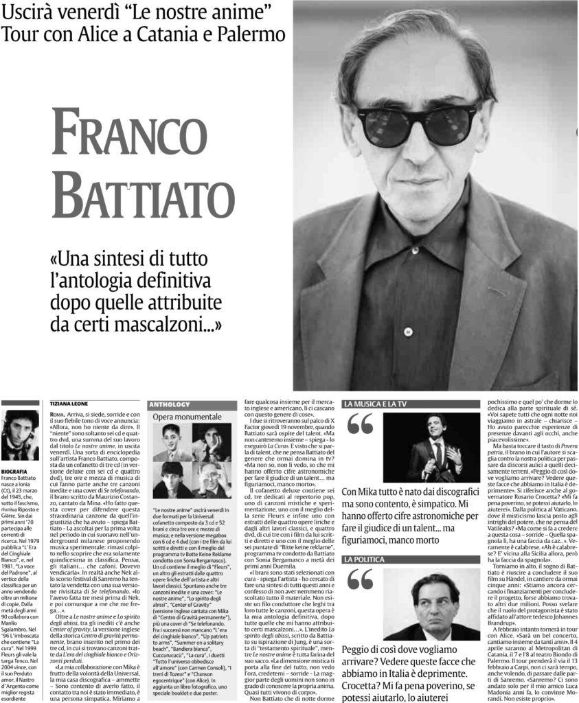 Franco Battiato «Una sintesi di tutto l'antologia definitiva dopo quelle attribuite da certi mascalzoni…»