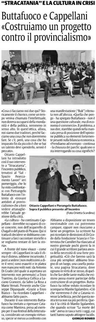 Buttafuoco e Cappellani «Costruiamo un progetto contro il provincialismo»