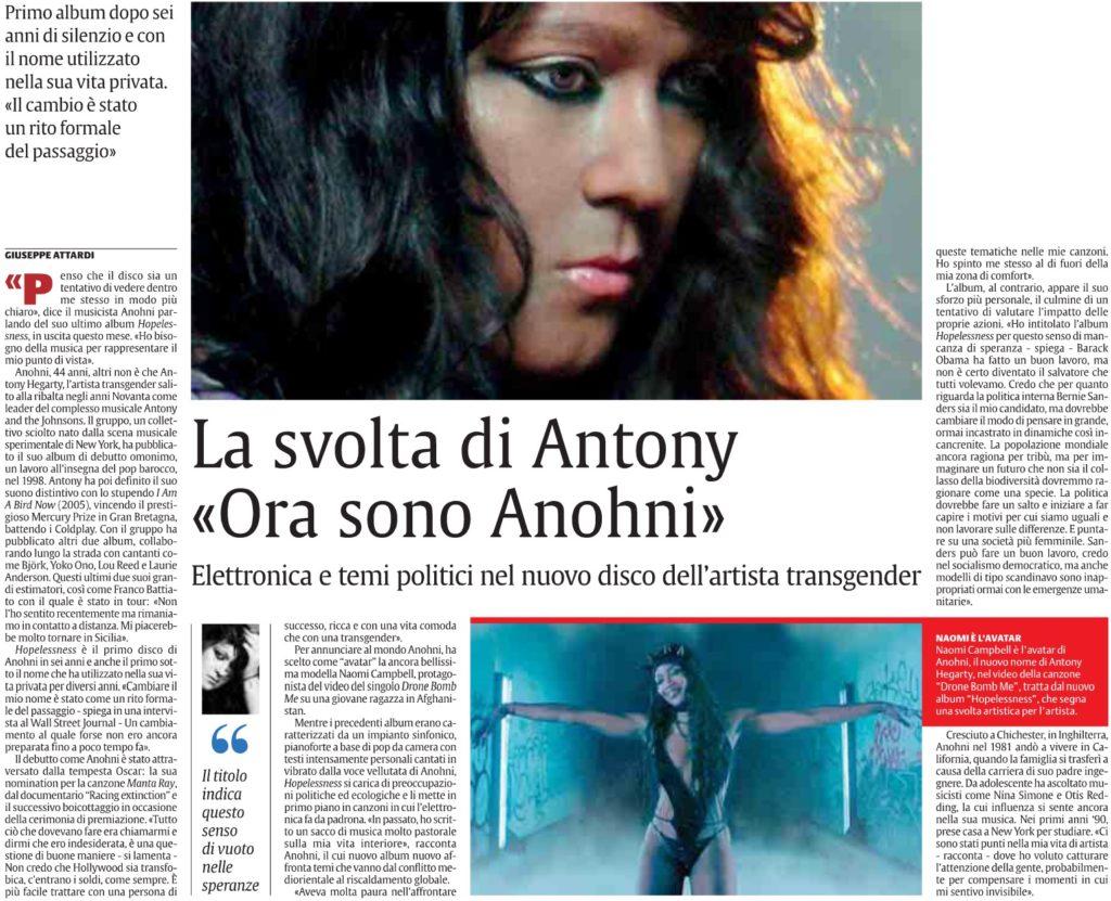 La svolta di Antony «Ora sono Anohni»